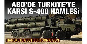 Resmen harekete geçtiler! ABD'de Türkiye'yi kızdıracak S-400 hamlesi